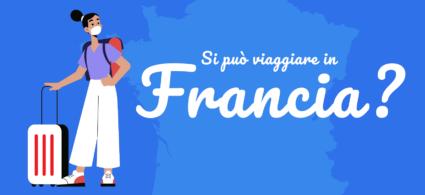 Covid-19, si può viaggiare in Francia?